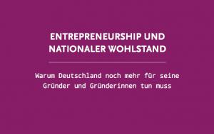 Entrepreneurship-Studie:  Großes Potential für Unternehmensgründungen in Deutschland